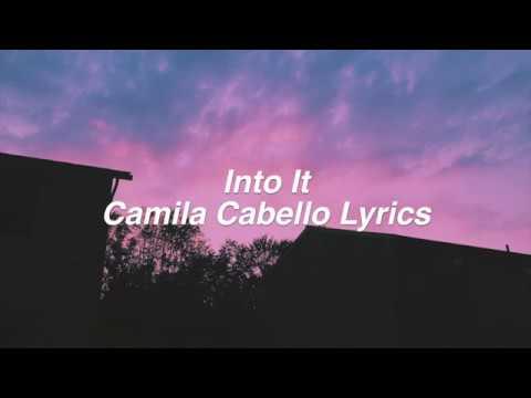 Into It    Camila Cabello Lyrics