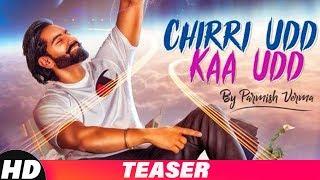 Chirri Udd Kaa Udd – Teaser – Parmish Verma