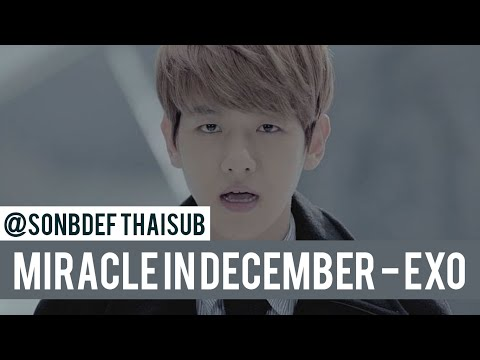 [Thaisub] EXO - Miracles in December (Korean Version)