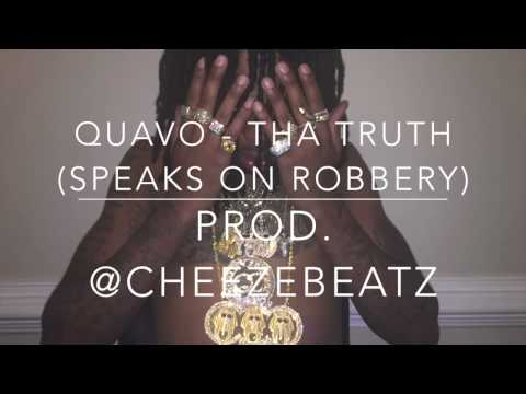 Migos - Tha Truth (Quavo Speaks On Robbery)