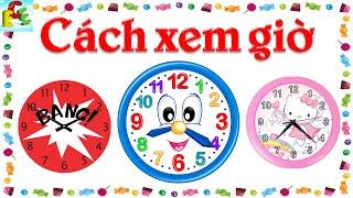 Dạy bé học cách xem giờ hỏi và nói giờ đồng hồ Tiếng việt | dạy trẻ em thông minh sớm | ECE channel