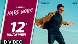 Hard Work – R Nait Video HD