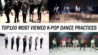 [TOP 100] MOST VIEWED K-POP DANCE PRACTICES • February 2019
