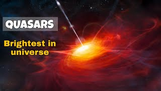 Quasars The Brightest Object in the Universe | Brightest light in the universe