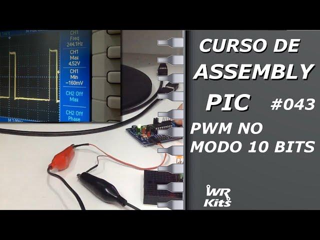 PWM DE 10 BITS | Assembly para PIC #043