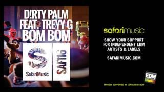 Dirty Palm Feat Treyy G - Bom Bom (Erba Remix) (OUT NOW!)