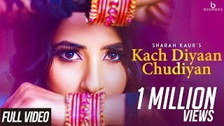 Kach Diyan Chudiyan – Sharan Kaur