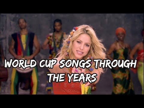 WorldCup Songs Through The Years (1982 - 2018)