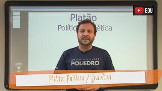 Aula 05 - Filosofia - Platão: Política/Dialética