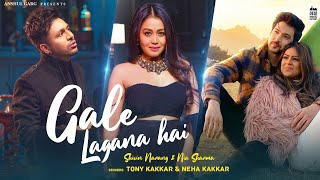 Gale Lagana Hai – Tony Kakkar – Neha Kakkar Video HD
