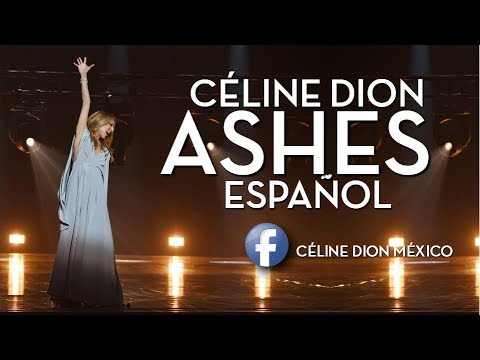 Ashes  |  Céline Dion  |  Subtítulos en español  |  2018