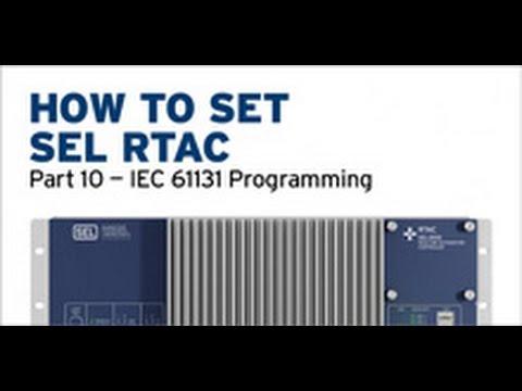 SEL RTAC — IEC 61131 Programming