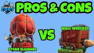Should you use Stone Slammer or Wall Wrecker? Pros and Cons of both! siege machine coc update