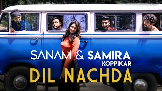 Dil Nachda – Sanam Puri – Samira Koppikar