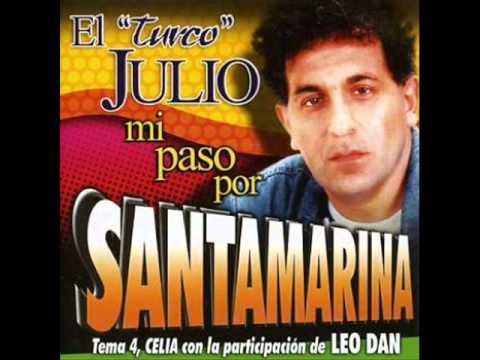 EL TURCO JULIO CON SANTAMARINA - PROFECIA