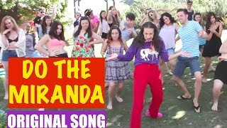 DO THE MIRANDA! - Original song by Miranda Sings