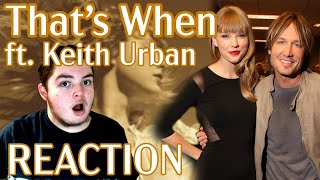 TEEN REACTION   Taylor Swift - That's When ft. Keith Urban