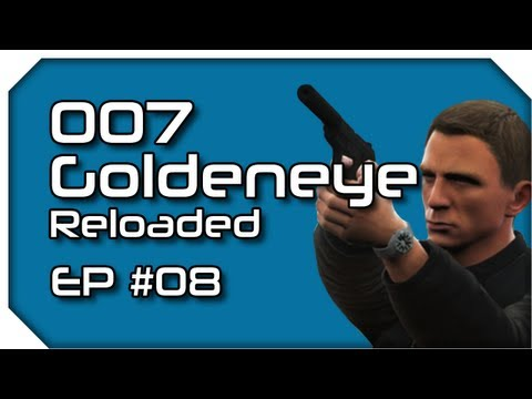 007 Goldeneye Reloaded EP 08 - Smashpipe Games