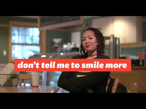 Don't Tell Me To Smile More Launch Video