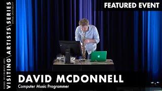 Focus On: David McDonnell, Computer Music Programmer | DePaul VAS