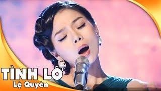 Tình Lỡ - Lệ Quyên | Live Show Quang Lê Hát Trên Quê Hương 1