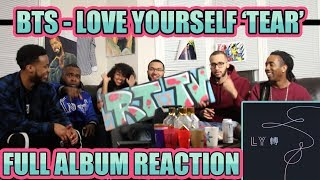 BTS - LOVE YOURSELF 轉 'TEAR' FULL ALBUM REACTION/REVIEW