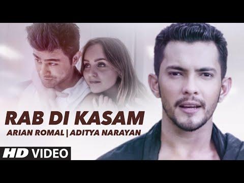 Rab Di Kasam Lyrics - Aditya Narayan | Arian Romal