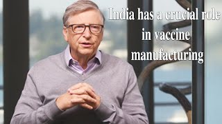 Bill Gates is backing India in the fight against Covid-19 ..