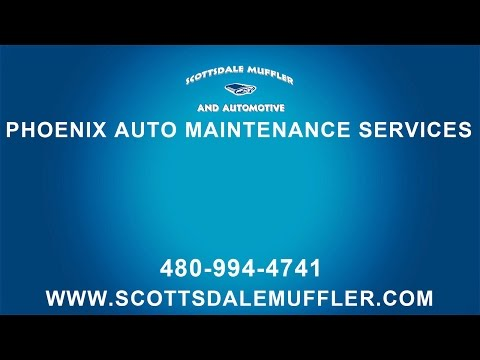 Phoenix Auto Maintenance Services by Scottsdale Muffler Cities