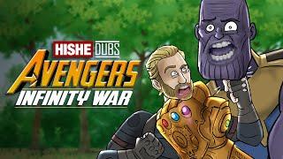 Avengers Infinity War - HISHE Dubs (Comedy Recap)