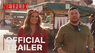 Travel the World With David Chang   Breakfast, Lunch & Dinner Trailer   Netflix