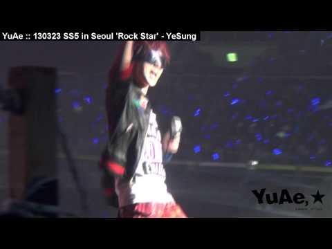 YuAe : 130323 SS5 in Seoul 'Rock star' - YeSung (H