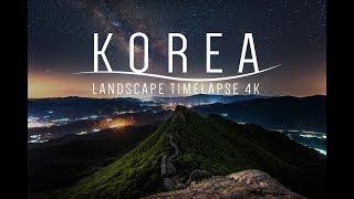 4K Timelapse - Korea Landscapes Volume 7 (한국의 풍경 & 은하수 타임랩스 )
