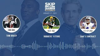 Tom Brady, Rodgers' future, Dak's contract (1.27.21) | UNDISPUTED Audio Podcast