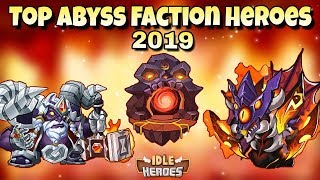 Idle Heroes (O) - Best Heroes Of The Abyss Faction 2019