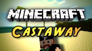 Minecraft: Castaway |Part 1|