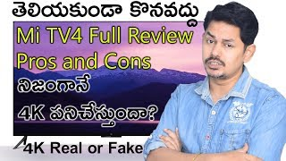 Mi TV4 Full Review: Pros and Cons 4K Real or Fake | in Telugu | Tech-Logic