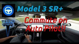 Auto Pilot testing my commute! - Tesla Model 3 SR+ - AP 2.5 Hardware
