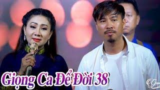 GIỌNG CA ĐỂ ĐỜI 38 - LK Nhạc Trữ Tình Bolero Hay Mê Mẩn Mới Nhất 2019