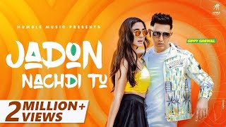 Jadon Nachdi Tu – Gippy Grewal Ft Viruss Video HD