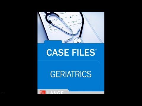 Geriatric Medicine - Case Files Geriatrics