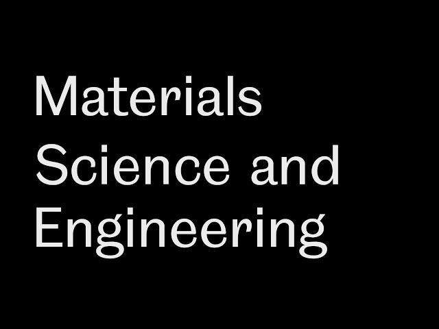 Study Materials Science and Engineering