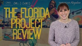 The Florida Project - Movie Review