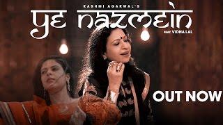 Rashmi Agarwal - Ye Nazmein