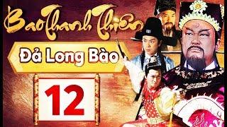 Phim Hay 2018 | Bao Thanh Thiên  - Tập 12 | PhimTV