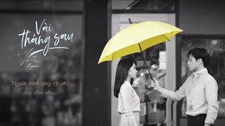 Jaykii | VÀI THÁNG SAU (Official Lyric Video)