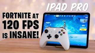 120FPS Fortnite on iPad Pro - So Good it's UNFAIR!