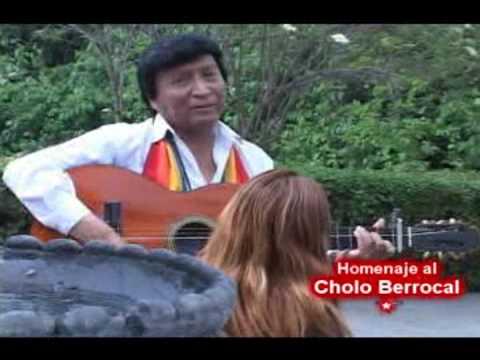 Homenaje al cholo Berrocal - EL PAYASO - VIDA
