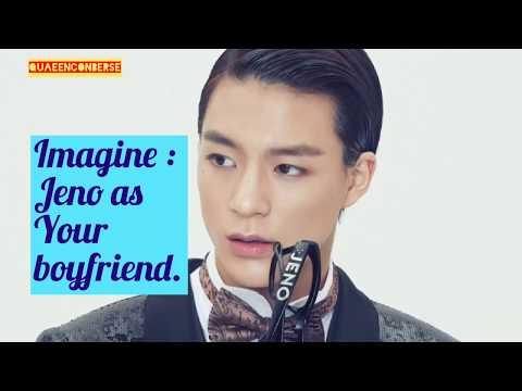 Imagine: NCT JENO as your boyfriend