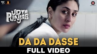 Da Da Dasse - Full Video | Udta Punjab | Amit Trivedi | Shellee | Kanika Kapoor | Babu Haabi